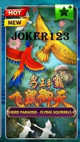 Game Slot Bird Paradise Joker123
